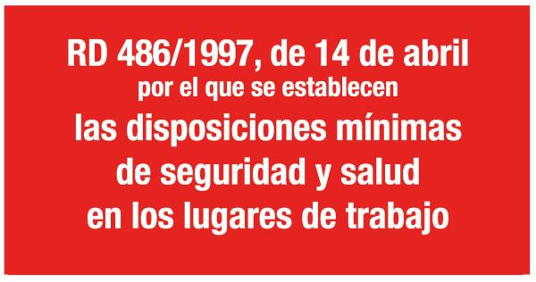 RD 486/1997, de 14 de abril, por el que se establecen las disposiciones mínimas de seguridad y salud en los lugares de trabajo