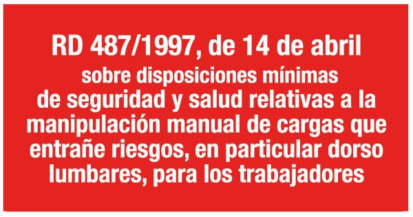 RD 487/1997, de 14 de abril, sobre disposiciones mínimas de seguridad y salud relativas a la manipulación manual de cargas que entrañe riesgos, en particular dorso lumbares, para los trabajadores