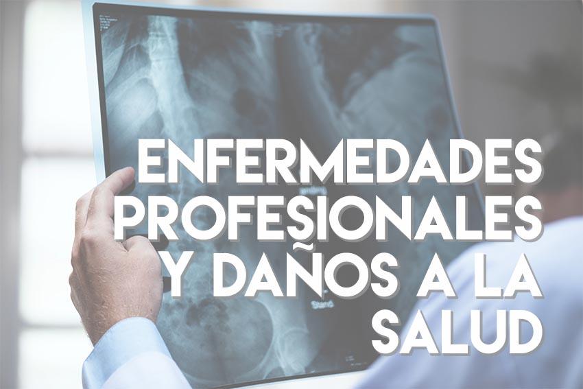 enfermedades profesionales y daños a la salud