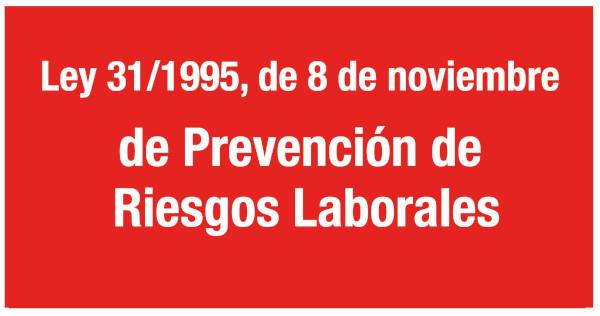Ley 31/1995, de 8 de noviembre, de Prevención de Riesgos Laborales