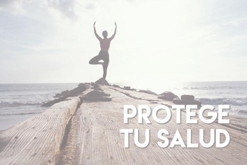 protege tu salud