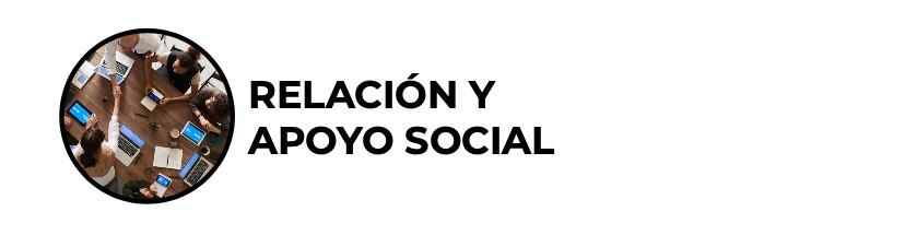Relación y apoyo social