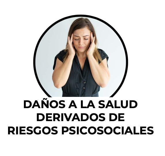 Daños a la salud derivados de riesogs psicosociales