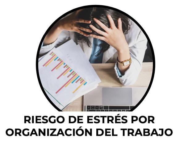 Riesgos de estrés por organización de trabajo