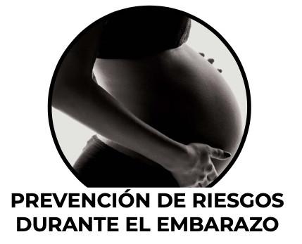 prevención de riesgos durante el embarazo